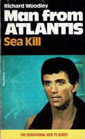 Man from Atlantis: Sea Kill by Richard Woodley