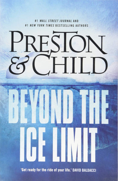 Beyond the Ice Limit by Douglas Preston & Lincoln Child