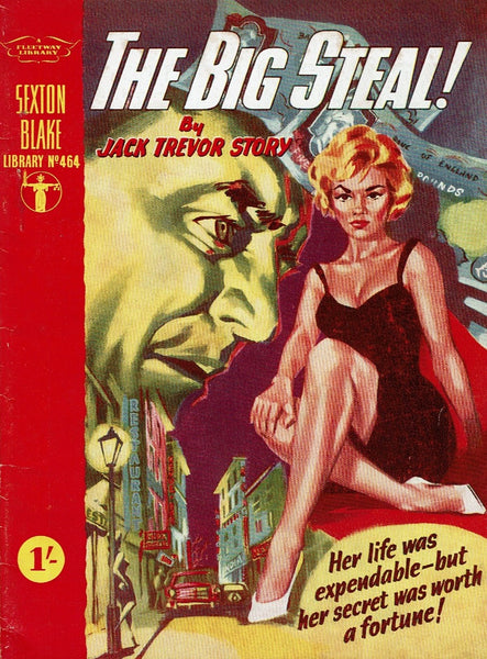 The Big Steal! by Jack Trevor Story [Sexton Blake Library no. 464]