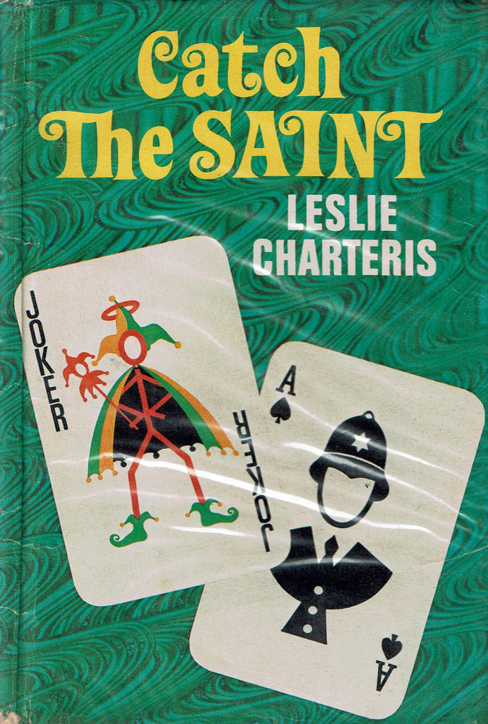 Catch the Saint by Leslie Charteris