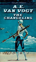 The Changeling by A. E. Van Vogt
