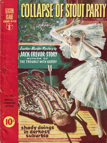 Collapse of Stout Party by Jack Trevor Story [Sexton Blake Library #401]