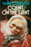 Count on The Saint by Leslie Charteris