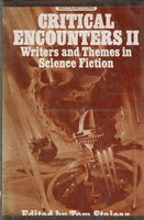 Critical Encounters II: Writers and Themes in Science Fiction Tom Staicar (ed)