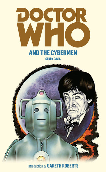 Doctor Who and The Cybermen [Second Doctor] by Gerry Davis