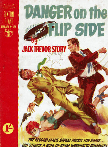 Danger on the Flip Side by Jack Trevor Story [Sexton Blake Library # 465]