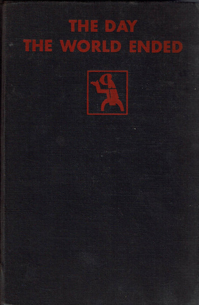 The Day the World Ended by Sax Rohmer FIRST EDITION
