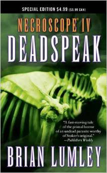 Deadspeak - IV Necroscope (Special Edition) by Brian Lumley
