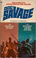 Doc Savage:  #26 Death in Silver and #27 Mystery Under the Sea by Kenneth Robeson