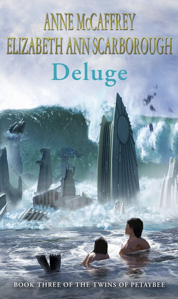 Deluge by Anne McCaffrey [Book Three of the Twins of Petaybee]