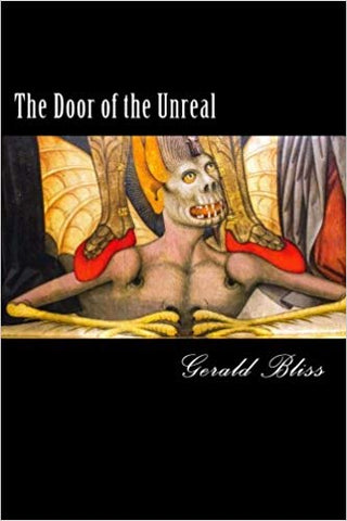 The Door of the Unreal by Gerald Bliss