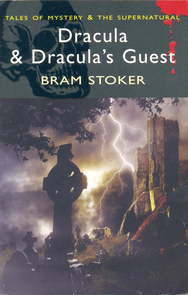 Dracula & Dracula's Guest (Tales of Mystery & The Supernatural) by Bram Stoker