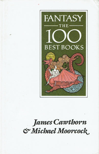 Fantasy: The 100 Best Books by James Cawthorn & Michael Moorcock FIRST EDITION