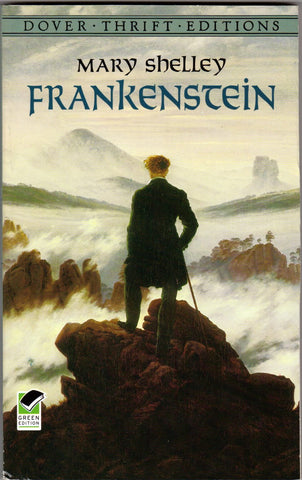 Frankenstein by Mary Shelley [Dover Thrift]
