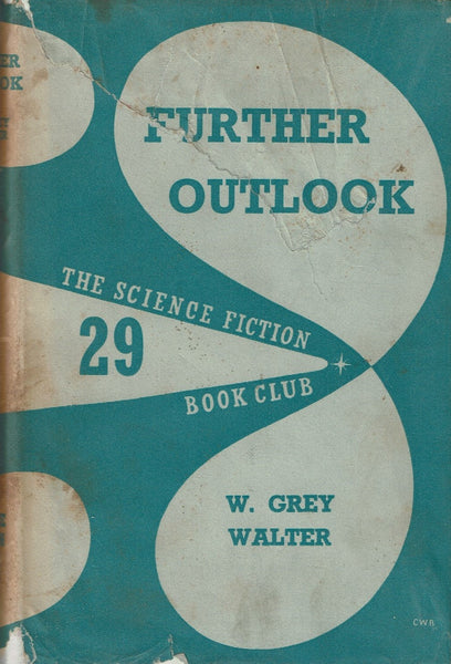 Further Outlook by William Grey Walter
