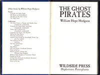 The Ghost Pirates by William Hope Hodgson FACSIMILE