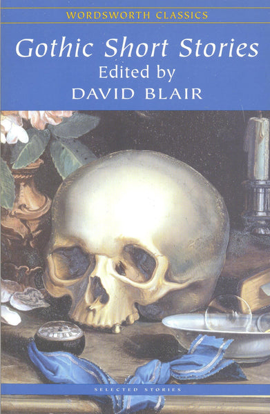 Gothic Short Stories edited by David Blair