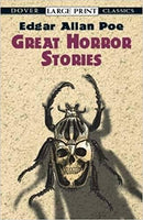 Great Horror Stories by Edgar Allan Poe [Dover Large Print Classics]