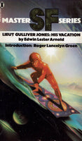 Lieutenant Gulliver Jones: His Vacation (SF master series) by Edwin Lester Arnold [Master SF Series]