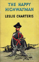 The Happy Highwayman [The Saint] by Leslie Charteris
