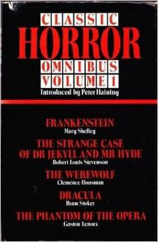 Classic Horror Omnibus Vol 1 by Peter Haining (1979)