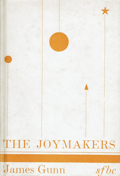 The Joymakers by James Gunn
