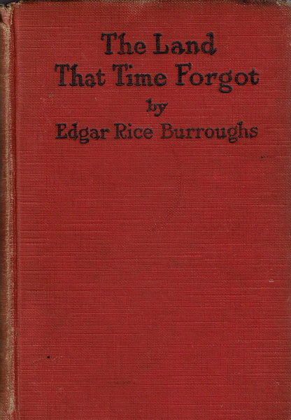 The Land that Time Forgot, The People that Time Forgot, Out of Time's Abyss by Edgar Rice Burroughs FIRST EDITION
