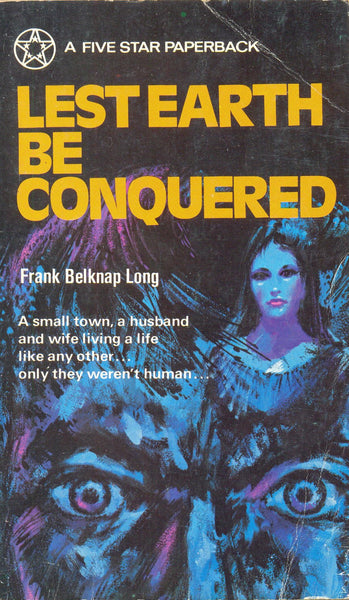 Lest Earth be Conquered by Frank Belkmap Long
