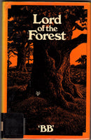 Lord of the Forest by B.B. [Illustrated by Denys Watkins-Pitchford F.R.S.A. A.R.C.A.