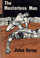 The Masterless Man [part 1 of Survivors of The Jonathan] by Jules Verne/Michel Verne [First English Edition 1962]