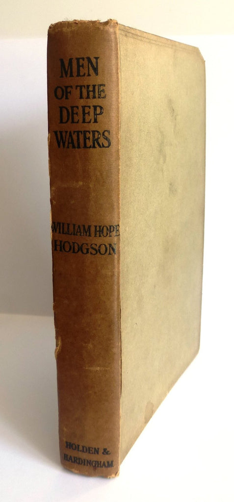 "Men of the Deep Waters ""Deep Waters of Mysterious Seas, and the Great Deep of Life"" FIRST CHEAP EDITION by William Hope Hodgson"