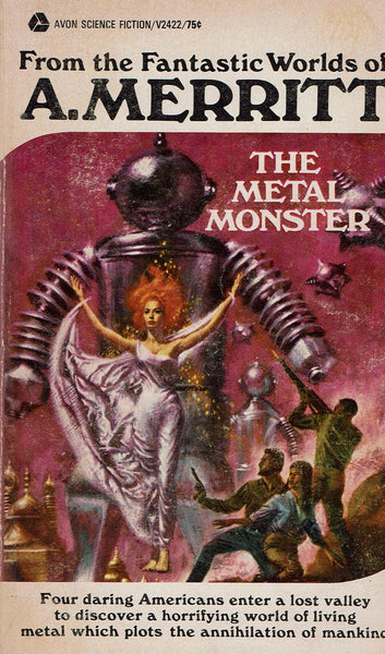 The Metal Monster by A. Merritt