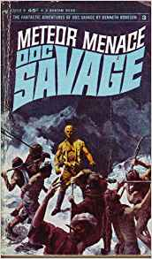 Doc Savage: #3 Meteor Menace by Kenneth Robeson