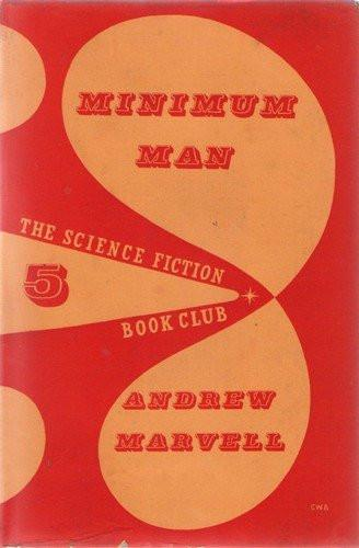 Minimum Man by Andrew Marvell