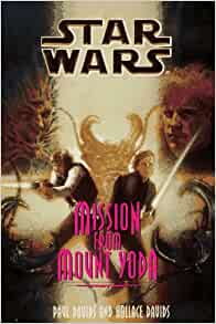 Star Wars: Mission from Mount Yoda by Paul Davids and Hollace Davids