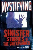Mystifying: Sinister Stories of the Unexplained by Helen Cresswell (ed)