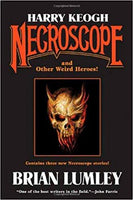 Harry Keogh Necroscope and Other Weird Heroes! by Brian Lumley FIRST EDITION