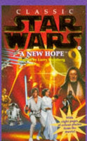 Star Wars: A New Hope [Children's] adapted by Larry Weinberg