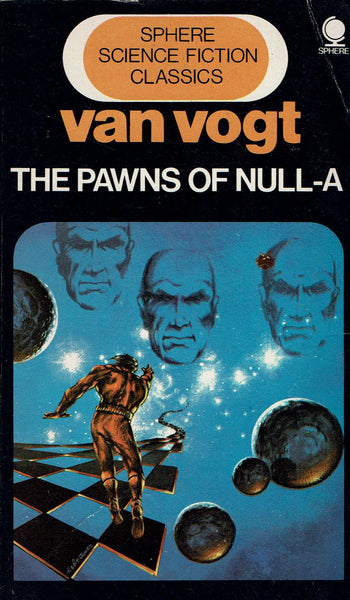The Pawns of Null-A by A. E. van Vogt