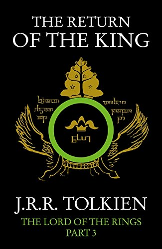 The Return of the King [The Lord of The Rings part 3] by J. R. R. Tolkien