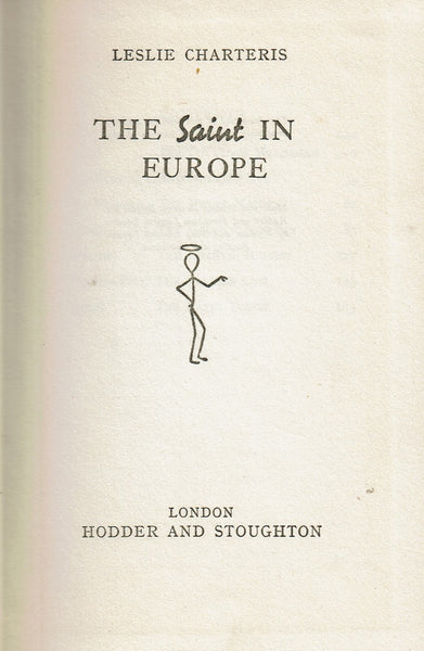The Saint in Europe by Leslie Charteris FIRST EDITION
