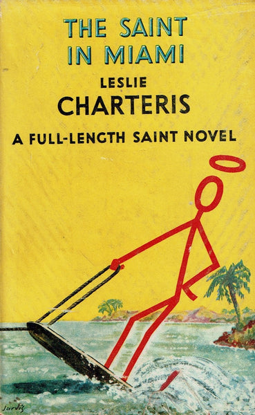 The Saint in Miami by Leslie Charteris