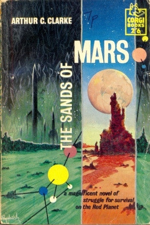The Sands of Mars by Arthur C Clarke