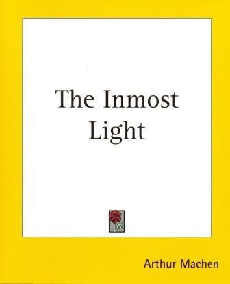 The Inmost Light by Arthur Machen