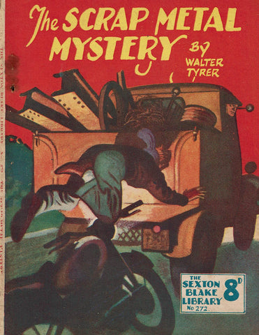 The Scrap Metal Mystery by Walter Tyrer [Sexton Blake Library # 272]
