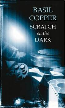 Scratch on the Dark (Black Dagger Crime) by Basil Copper (2002)