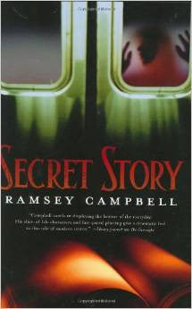 Secret Story by Ramsey Campbell (new) First Edition 2006