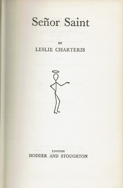 Senor Saint by Leslie Charteris