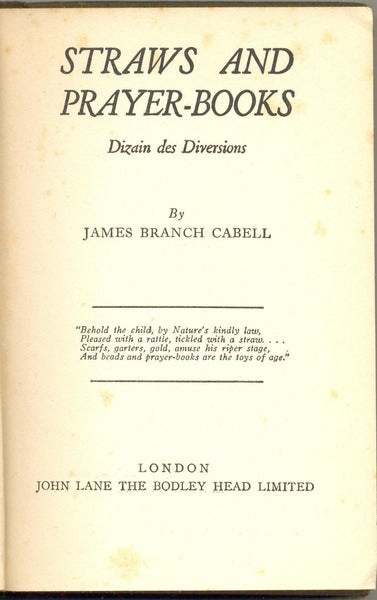 Straws and Prayer Books: Dizain des Diversions by James Branch Cabell