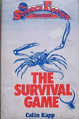 The Survival Game by Colin Kapp